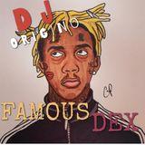 Famous Dex