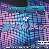Live! at Below Zero with DJ D-Link & DJ FlyBoy