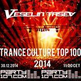 Veselin Tasev - Trance Culture TOP 100 of 2014 (2014-12-30)