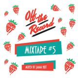 Off The Record - Mixtape #5 - JammHot