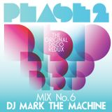 "Phase 2 ""The Original Disco Redux"" Mix 6"
