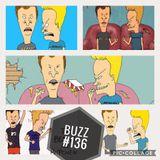 BUZZ #136 - BEAVIS & BUTT-HEAD SPECIAL 1/2