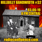 Hillbilly Bandwidth #32 03-06-19