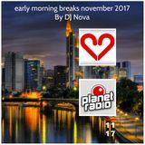 early morning breaks november 2017