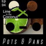 Pots & Pans Radio Episode 94 - Lime in the Coconut (70s Rock)