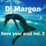 Save your soul vol. 2
