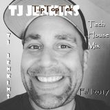 TJ JENKINS- TipTopTek (TJ's Tech House Mix) Fall 2017