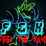 FEEL THE RAVE