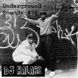 UndergroundSoundz #35 by Dj Halabi
