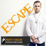 Party Favor Exclusive Escape 2015 Mix