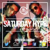 #SATURDAYHYPE EPISODE 11 (R&B, Hip Hop, Urban & Trap)