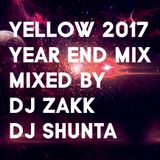 yellow 2017 YEAR END MIX - by DJ SHUNTA &  ZAKK
