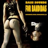 BASS Sound for BANDIDAS
