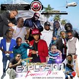 DJ DOTCOM_PRESENTS_TEXAS EXPLOSION_DANCEHALL_MIX (OCTOBER - 2016 - EXPLICIT VERSION)
