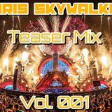 Chris SkyWalker - Teaser Mix Vol.001