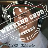 The Weekend Chug w/ Fosters feat Luke Vecchio 18/03/2017 - Part 1