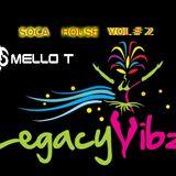 SOCA HOUSE VOL # 2 LAGACY VIBZ EDITION