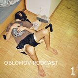 OBLOMOV PODCAST 1 - Afrodeo