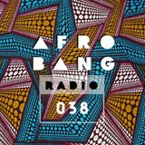 Afrobang Radio - 038 ft. Afrobeat pioneer DJ Dee Money