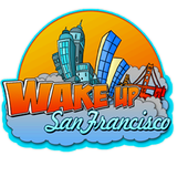 Wake Up San Francisco