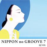 NIPPON no GROOVE 7