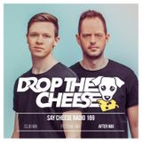 SAY CHEESE Radio 169 (After Mix)