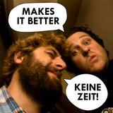 Team Makes It Better - Keine Zeit!