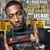 DJ I Rock Jesus Presents Diggin In The Crates with Lecrae Blendz