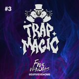 Trap Magic 3