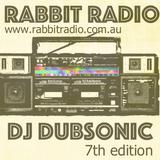 Dubsonic - Rabbit Radio Show: Episode 7