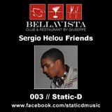 Sergio Helou Friends - 003 // Static-D