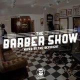 The Deficient pres. The Barber Show - Episode 1