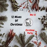 12 Mixes Of Christmas 2018: Mix 12: Christmas Party Mix