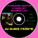 After Hours Addicted Set 3 Hours Recorded Live