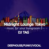 Midnight Lounge Tokyo -for your living room BGM-