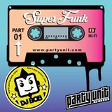 DJ Bob - SuperFunk Pt. 01 - www.partyunit.com