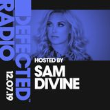 Defected Radio Show presented by Sam Divine - 12.07.19