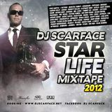 DJ SCARFACE - STAR LIFE 2011