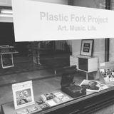 Plastic Fork Project Shop Mix 4th April 2019