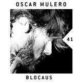 Oscar Mulero - Live @ Blocaus Podcast#041 (06.04.2018)