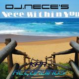 DJ.Nece's The Nece Within You 45