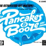 The RetroFitted Art Mixtape! - Inspired By The Pancakes & Booze Art Show