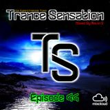 Trance Sensation Episode 44