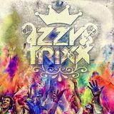 Izzy Trixx- Holi Festival of Colours 2015 Mix