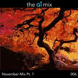 The A1 Mix | 006 | Sherm's November Mix Pt.1