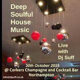 DJ Suff Live @ Corkers Bar Northampton 30th October 2015