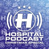 Hospital Podcast - Christmas Special 2019