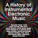 A History of Instrumental Electronic Music, Vol. 4
