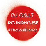 The Soul Diaries Guest Mix (Roundhouse Radio)