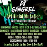 DJ Gangrel - Artificial Mutation
